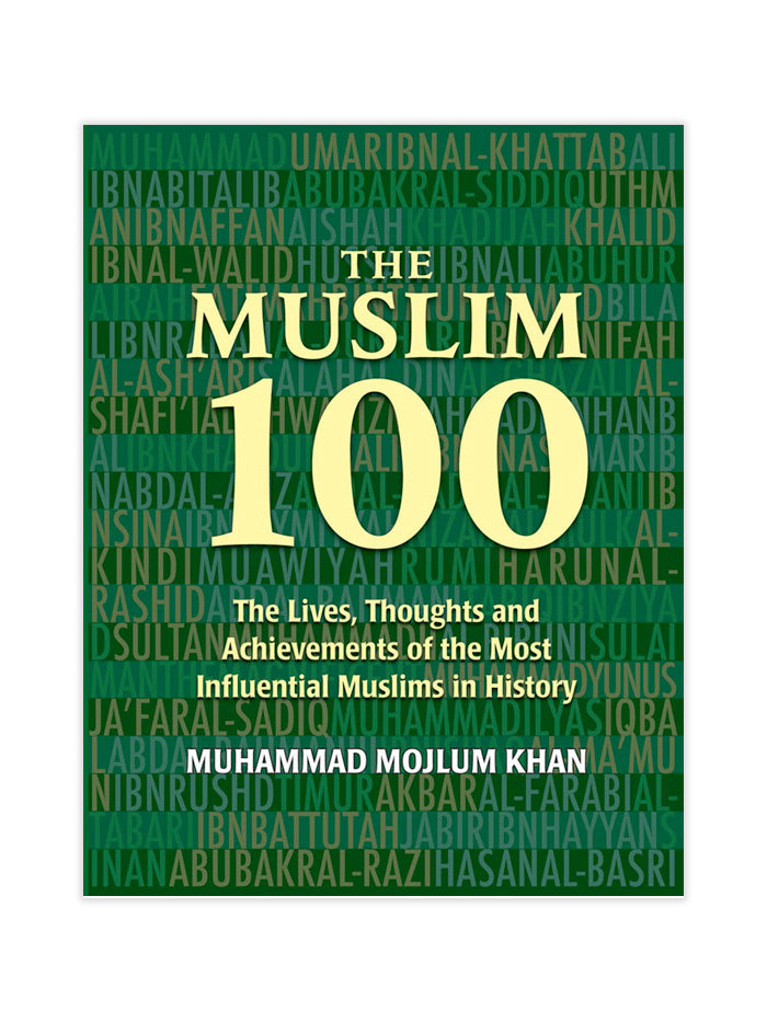 The Muslim 100 The life and Achievement