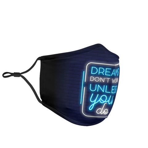 Dreams Don't Work Unless You Do Protection Face Mask - Jabrichank.com