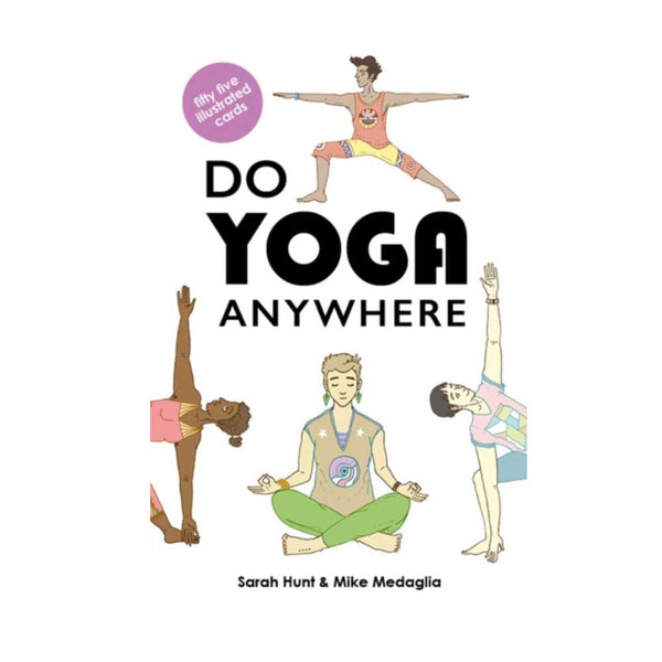 Do Yoga Anywhere Cards by Sarah Hunt