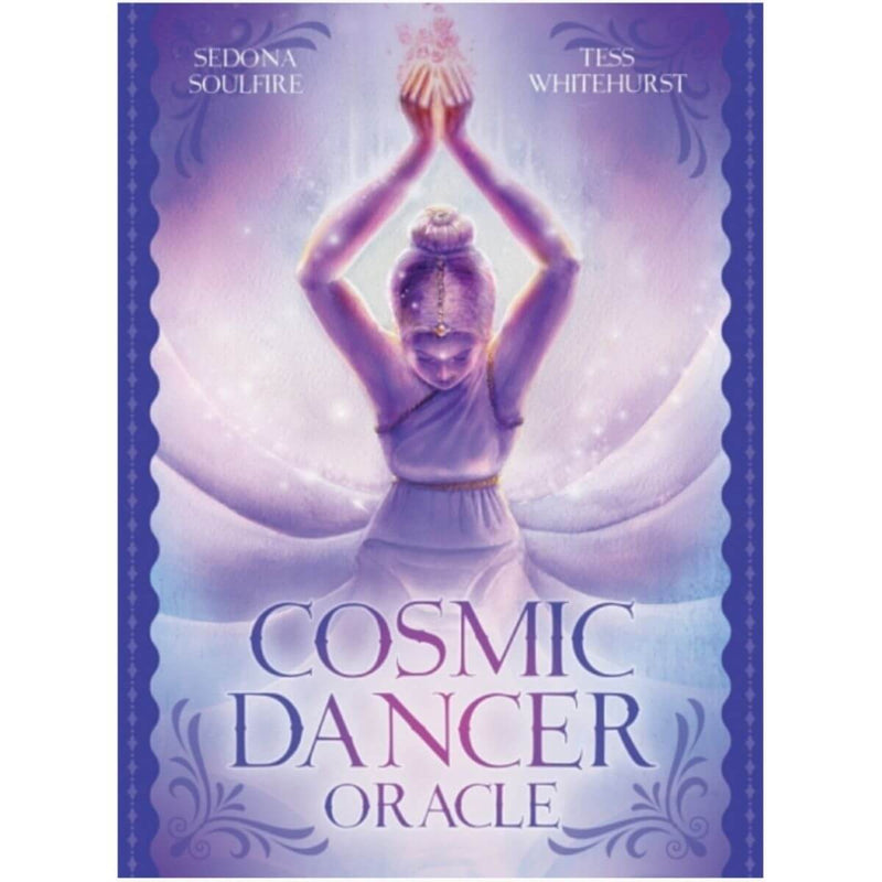 Cosmic Dancer Oracle by Sedona Soulfire and Tess Whitehurst