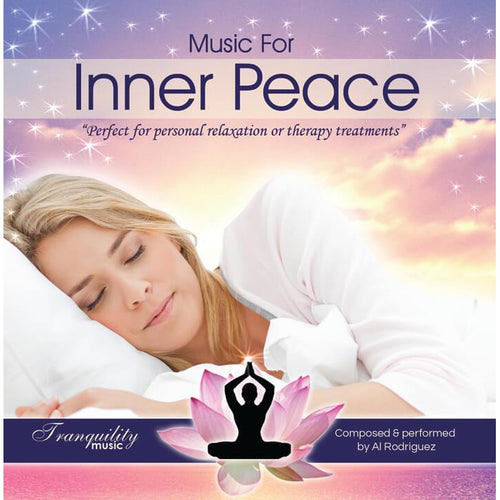 Music For Inner Peace by Al Rodriguez