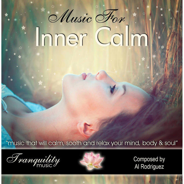 Music For Inner Calm by Al Rodriguez