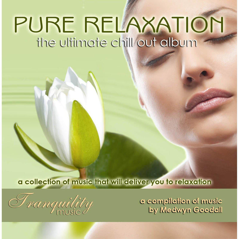Pure Relaxation A Medwyn Goodall Compilation