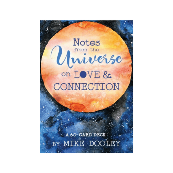 Notes from the Universe on Love & Connection : A 60-Card Deck by Mike Dooley