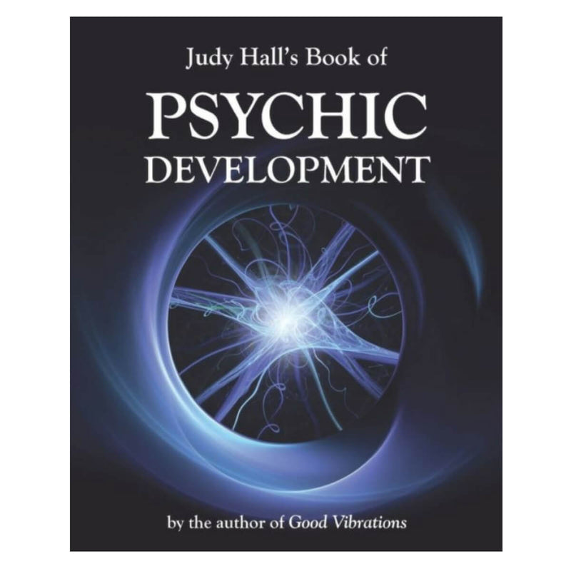 Judy Hall's Book of Psychic Development by Judy H. Hall