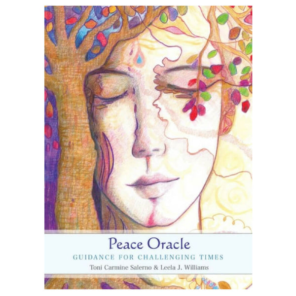 Peace Oracle : Guidance for Challenging Times by Leela J. Williams