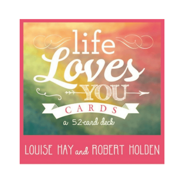Life Loves You Cards by Louise Hay and Robert Holden