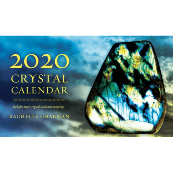 2020 Crystal Calendar : Includes Major Crystals And Their Meanings