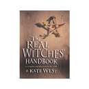 The Real Witches' Handbook : The Definitive Handbook of Advanced Magical Techniques by Kate West