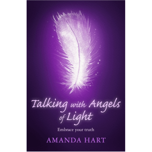 Talking with Angels of Light : Embrace your Truth