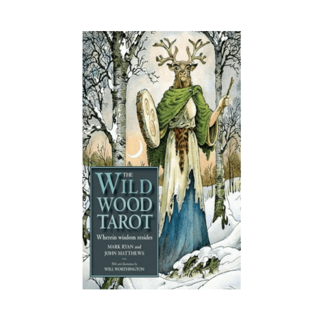 The Wildwood Tarot by Mark Ryan, John Matthews