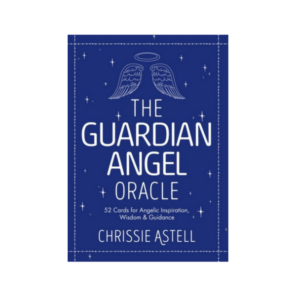 The Guardian Angel Oracle : 52 Cards for Angelic Inspiration, Wisdom and Guidance by Chrissie Astell