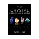 Crystal Wisdom Healing Oracle by Judy Hall