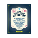 The Ultimate Guide to Divination by Liz Dean