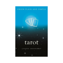 Tarot, Orion Plain and Simple by Leanna Greenaway