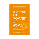 Practising The Power Of Now : Meditations, Exercises and Core Teachings from The Power of Now by Eckhart Tolle
