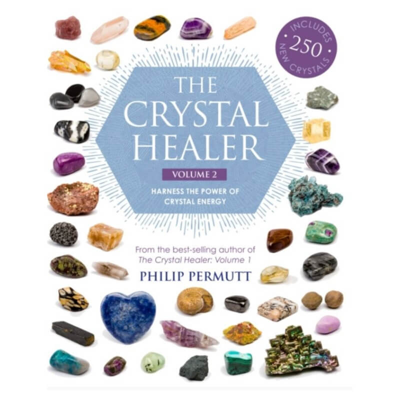 The Crystal Healer: Volume 2 (Includes 250 New Crystals) by Philip Permutt