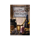The Kitchen Witch : A Year-round Witch's Brew of Seasonal Recipes by Soraya