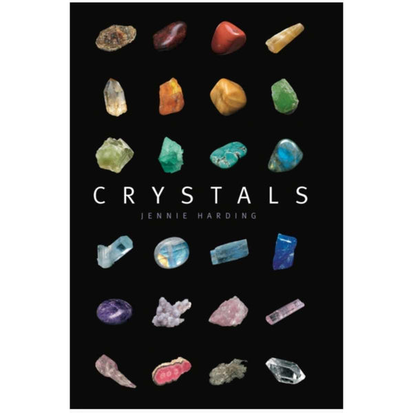 Crystals : A complete guide to crystals and color healing by Jennie Harding