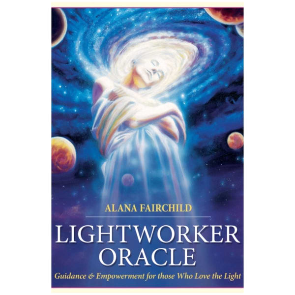 Lightworker Oracle : Guidance & Empowerment for Those Who Love the Light