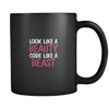 Look Like A Beauty Code Like A Beast Coffee Mug
