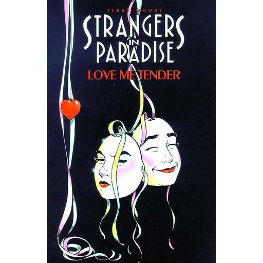STRANGERS IN PARADISE VOL 04 LOVE ME TENDER TPB - Books-Graphic-Novels