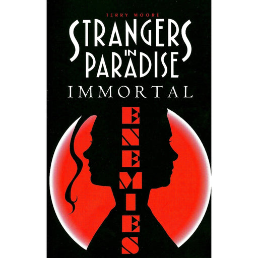 STRANGERS IN PARADISE VOL 05 IMMORTAL ENEMIES TPB - Books-Graphic-Novels