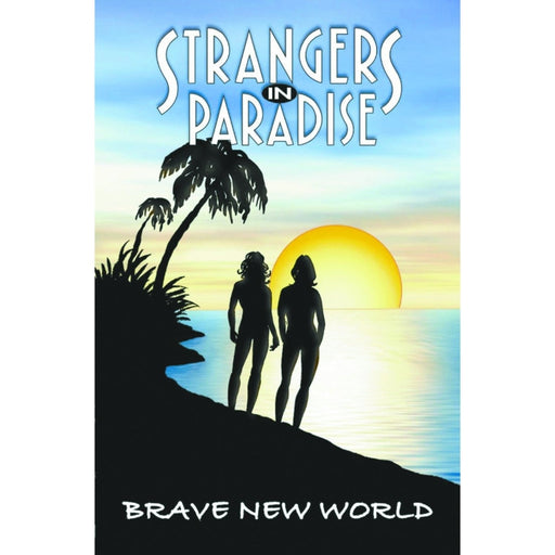 STRANGERS IN PARADISE VOL 11 BRAVE NEW WORLD TPB - Books-Graphic-Novels