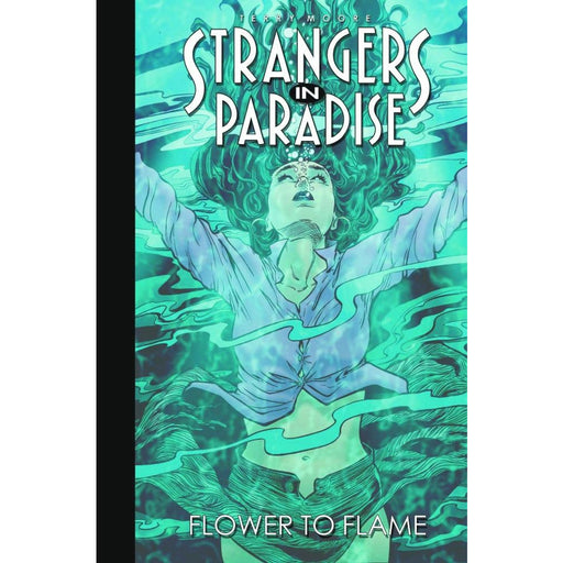 STRANGERS IN PARADISE VOL 13 FLOWER TO FLAME TPB - Books-Graphic-Novels