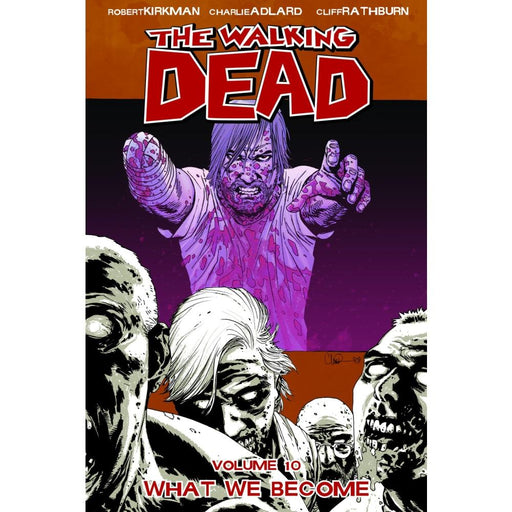 WALKING DEAD VOLUME 10 WHAT WE BECOME TPB - Books Graphic Novels