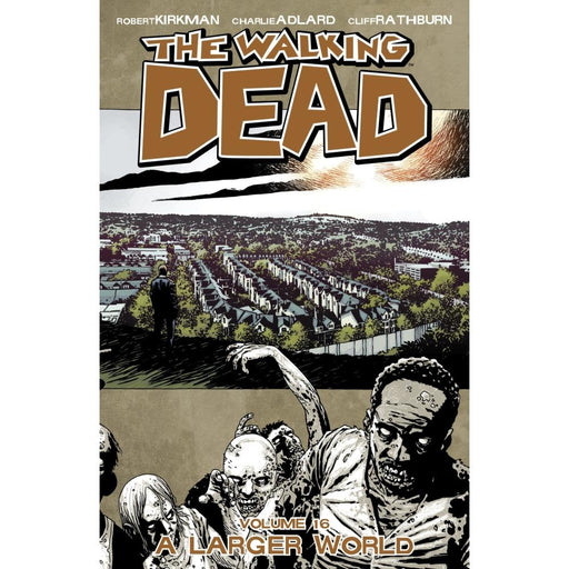 WALKING DEAD VOLUME 16 A LARGER WORLD TPB - Books Graphic Novels