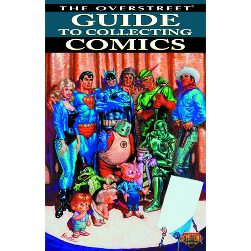OVERSTREET GUIDE TO COLLECTING COMICS SC VOL 01 NEWTON DM CV - Books-Novels/Sf/Horror