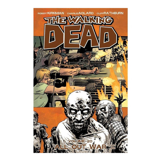WALKING DEAD VOLUME 20 ALL OUT WAR PT 01 TPB - Books Graphic Novels