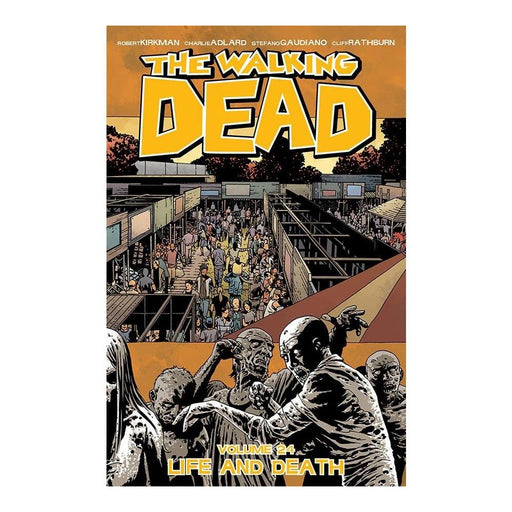 WALKING DEAD VOLUME 24 LIFE AND DEATH TPB - Books Graphic Novels