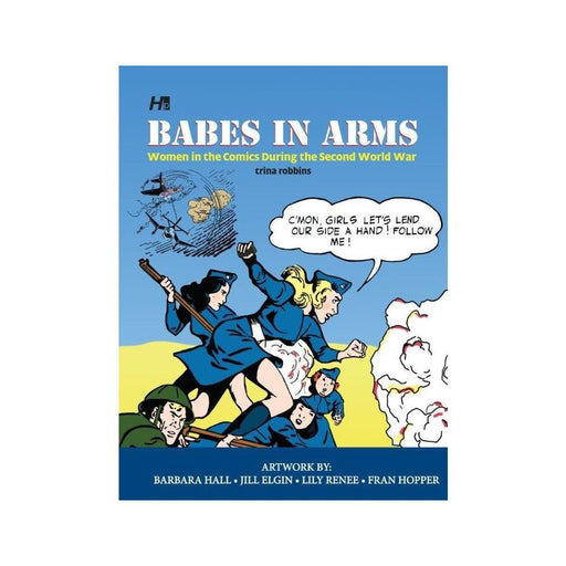 BABES IN ARMS WOMEN IN COMICS DURING 2ND WORLD WAR - Books-Novels/Sf/Horror
