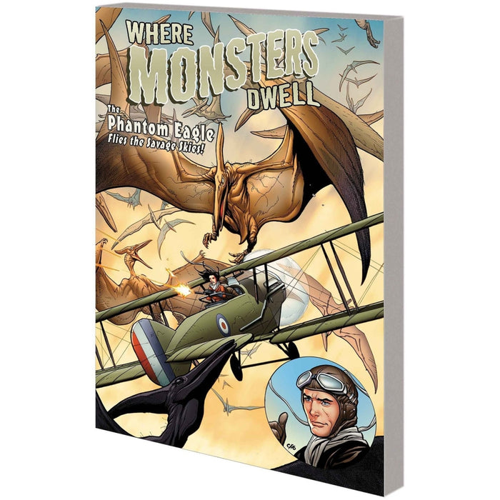 WHERE MONSTERS DWELL PHANTOM EAGLE FLIES SAVAGE SKIES TPB - Books-Graphic-Novels