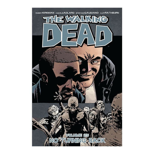 WALKING DEAD VOLUME 25 NO TURNING BACK TPB - Books Graphic Novels