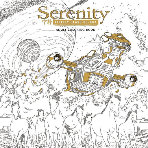SERENITY ADULT COLORING BOOK TP - Books Novels/SF/Horror