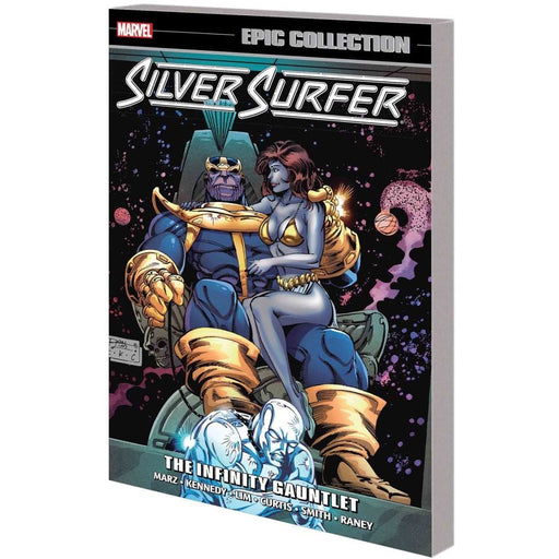 SILVER SURFER EPIC COLLECTION INFINITY GAUNTLET TPB - Books-Graphic-Novels