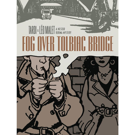 FOG OVER TOLBIAC BRIDGE HC TARDI - Books-Graphic-Novels
