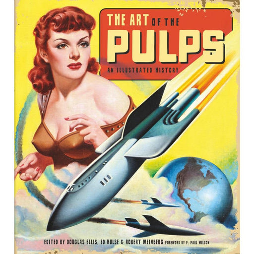 ART OF THE PULPS AN ILLUSTRATED HISTORY - Books Novels/SF/Horror