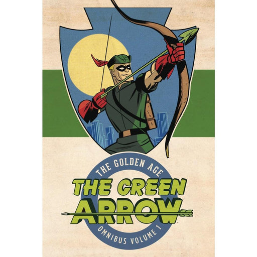 GREEN ARROW THE GOLDEN AGE OMNIBUS HARDCOVER VOLUME 1 - Books Graphic Novels
