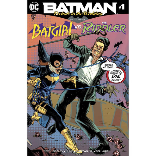 BATMAN PRELUDE TO THE WEDDING BATGIRL VS RIDDLER #1 - COMIC BOOK - Comics