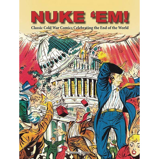 NUKE EM CLASSIC COLD WAR COMICS CELEBRATING END OF WORLD - Books Graphic Novels