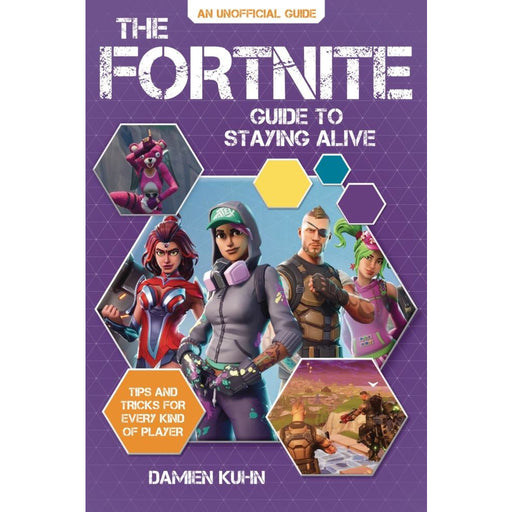 FORTNITE GUIDE TO STAYING ALIVE TIPS AND TRICKS SC - Books Novels/SF/Horror
