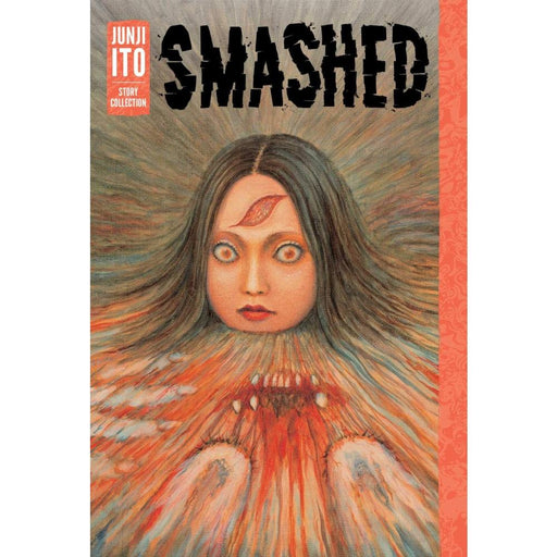 SMASHED JUNJI ITO STORY COLLECTION HARDCOVER - Books Graphic Novels