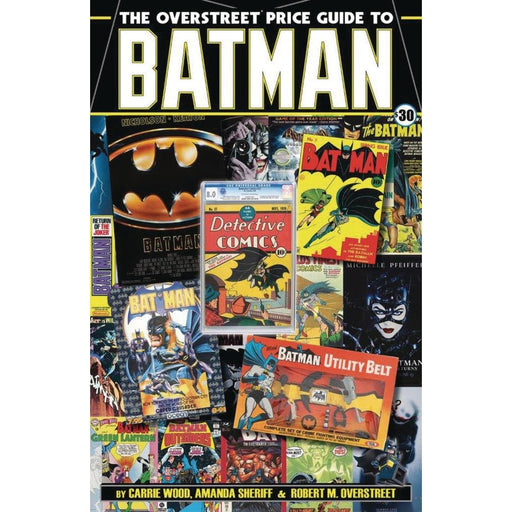 OVERSTREET PRICE GUIDE TO BATMAN SC - Books Novels/SF/Horror