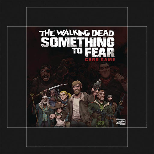 WALKING DEAD SOMETHING TO FEAR CARD GAME - Games