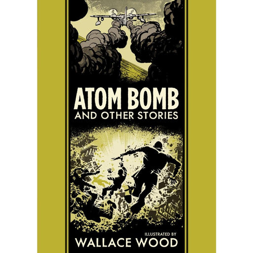EC WALLY WOOD ATOM BOMB HARDCOVER - Books Graphic Novels