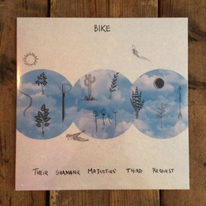 BIKE - Their Shamanic Majesties Third Request
